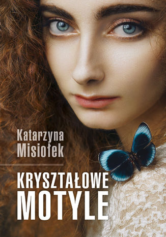 Okładka książki/ebooka Kryształowe motyle