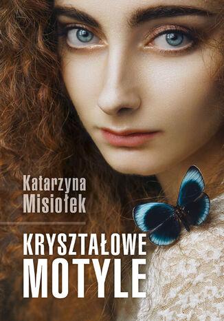 Okładka książki Kryształowe motyle