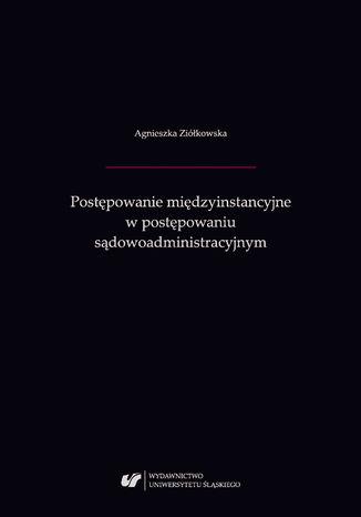 Okładka książki/ebooka Postępowanie międzyinstancyjne w postępowaniu sądowoadministracyjnym