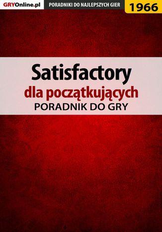 Okładka książki Satisfactory - poradnik do gry
