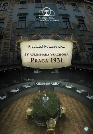 Okładka książki IV Olimpiada Szachowa Praga 1931