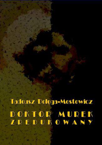 Okładka książki Doktor Murek zredukowany