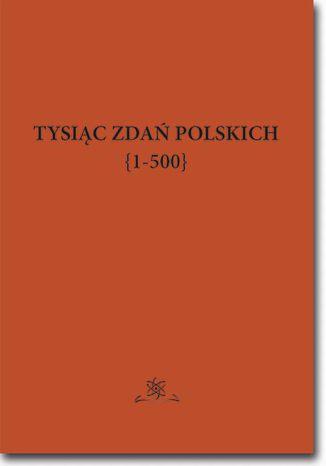 Okładka książki Tysiąc zdań polskich {1-500}