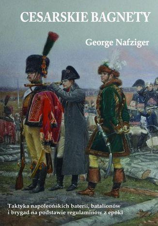 Okładka książki/ebooka Cesarskie bagnety