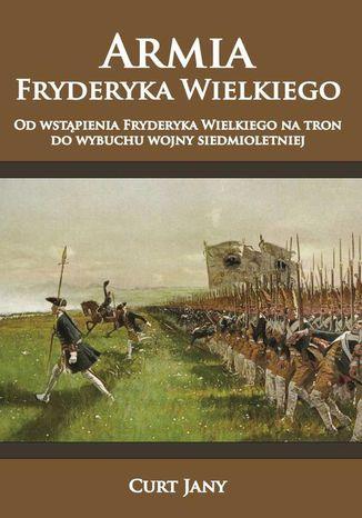 Okładka książki/ebooka Armia Fryderyka Wielkiego