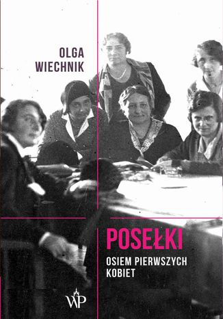 Okładka książki/ebooka Posełki Osiem pierwszych kobiet