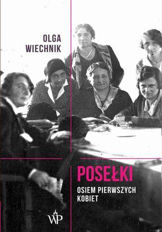 Okładka książki Posełki Osiem pierwszych kobiet