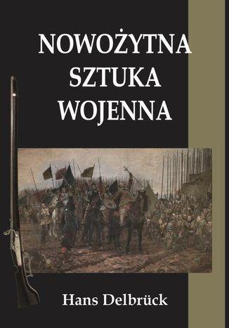Okładka książki/ebooka Nowożytna sztuka wojenna