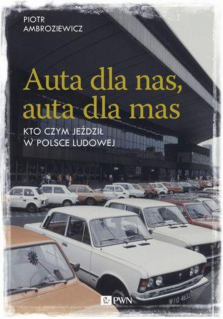 Okładka książki/ebooka Auta dla nas, auta dla mas