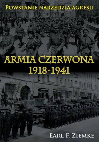 Okładka książki Armia Czerwona 1918-1941