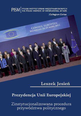 Okładka książki Prezydencja Unii Europejskiej