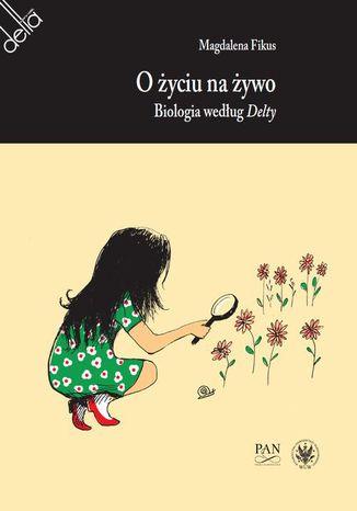 Okładka książki/ebooka O życiu na żywo