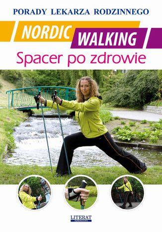 Okładka książki/ebooka Nordic Walking. Spacer po zdrowie