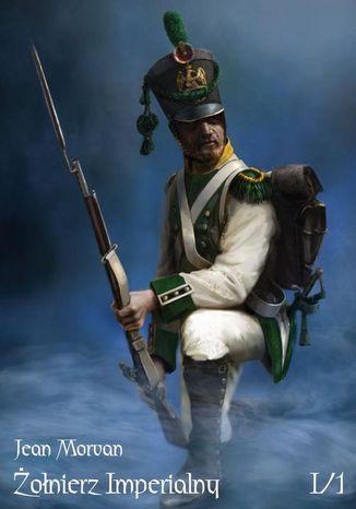 Okładka książki Żołnierz Imperialny Tom I