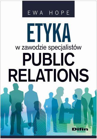 Okładka książki/ebooka Etyka w zawodzie specjalistów public relations