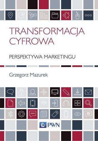 Okładka książki/ebooka Transformacja cyfrowa - perspektywa marketingu