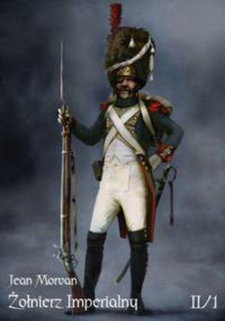 Okładka książki Żołnierz Imperialny Tom II