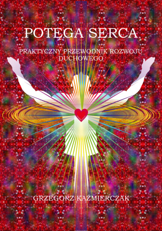 Okładka książki Potęga serca