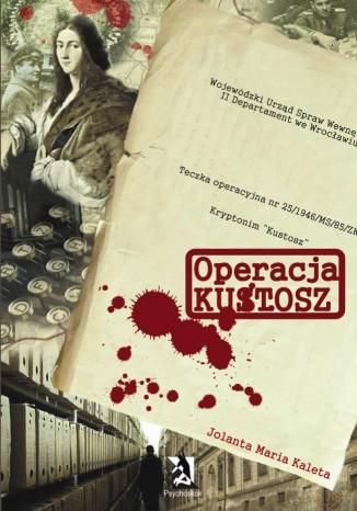 Okładka książki/ebooka Operacja Kustosz