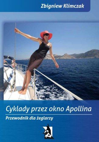 Okładka książki Cyklady przez Okno Apollina