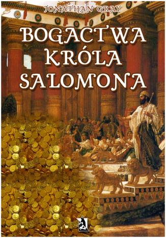 Okładka książki Bogactwa króla Salomona