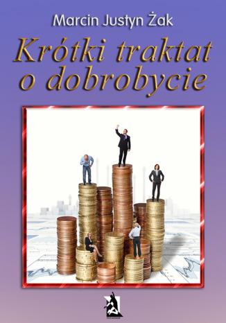 Okładka książki Krótki traktat o dobrobycie