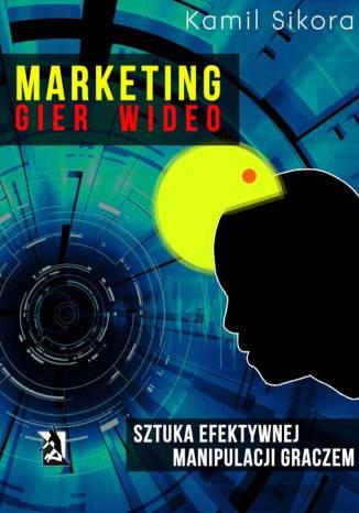 Okładka książki/ebooka Marketing gier wideo
