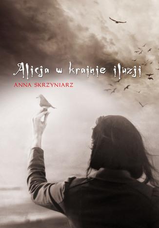 Okładka książki Alicja w krainie iluzji