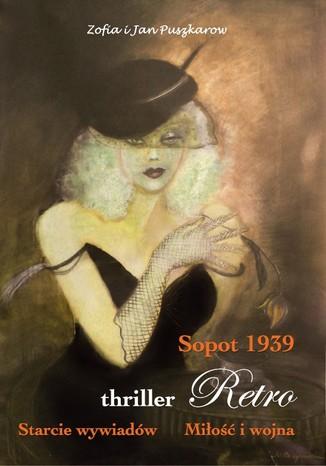 Okładka książki/ebooka Sopot 1939. Starcie wywiadów