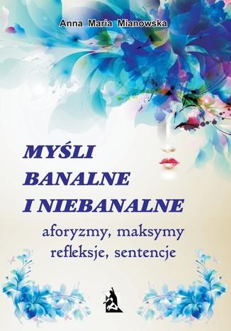 Okładka książki/ebooka Myśli banalne i niebanalne