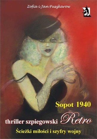 Okładka książki Sopot 1940. Ścieżki miłości i szyfry wojny