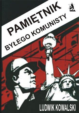 Okładka książki/ebooka Pamiętnik byłego komunisty