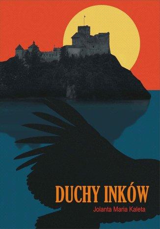 Okładka książki/ebooka Duchy Inków
