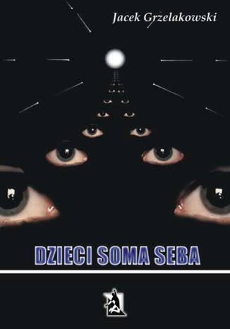 Okładka książki Dzieci Soma Seba