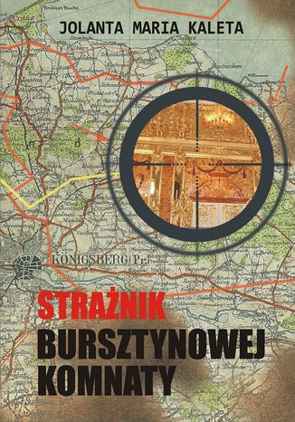 Okładka książki/ebooka Strażnik Bursztynowej Komnaty