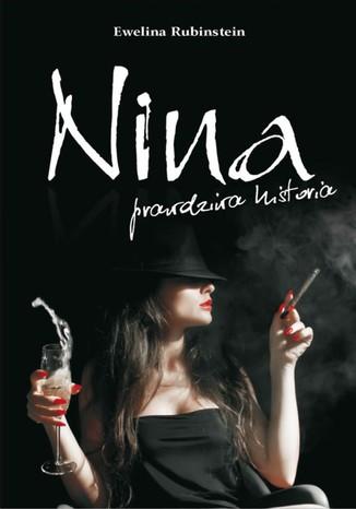 Okładka książki/ebooka Nina, prawdziwa historia