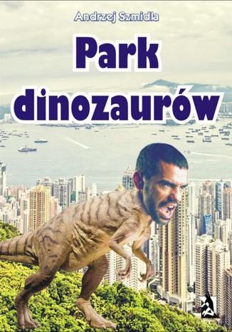 Okładka książki Park dinozaurów