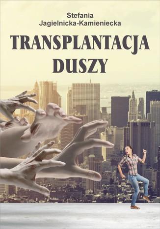 Okładka książki/ebooka Transplantacja duszy