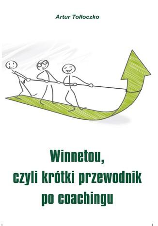 Okładka książki Winnetou, czyli krótki przewodnik po coachingu