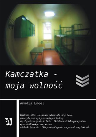 Okładka książki Kamczatka - moja wolność