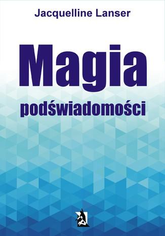Okładka książki Magia podświadomości