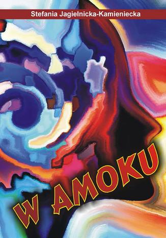 Okładka książki W amoku