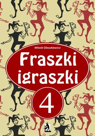 Okładka książki/ebooka Fraszki Igraszki IV