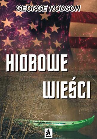 Okładka książki/ebooka Hiobowe wieści