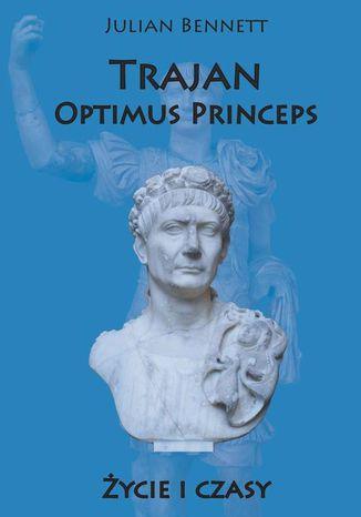 Okładka książki Trajan Optimus Princeps