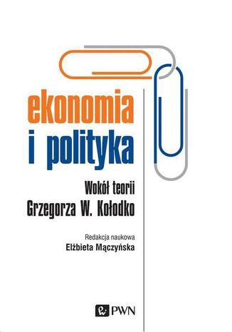 Okładka książki/ebooka Ekonomia i polityka