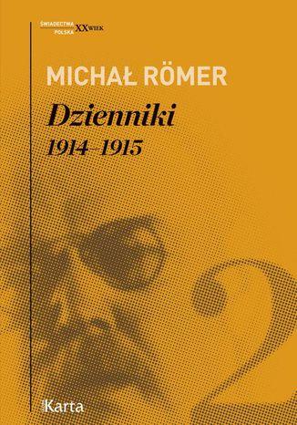 Okładka książki Dzienniki. 19141915. Tom 2