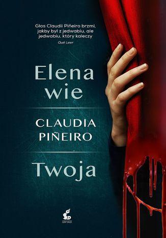 Okładka książki Elena wie/Twoja
