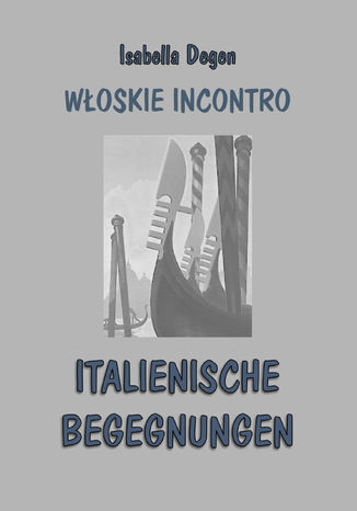Okładka książki Włoskie incontro / italienische begegnungen