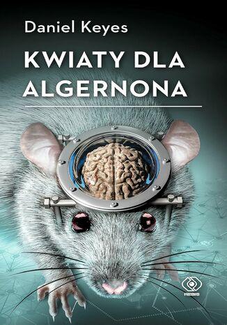 Okładka książki/ebooka Kwiaty dla Algernona
